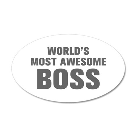 WORLDS MOST AWESOME Boss-Akz gray 500 Wall Decal
