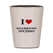 I love Englishtown New Jersey Shot Glass
