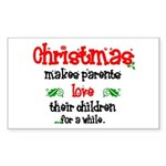 """Christmas makes parents..."" sticker"