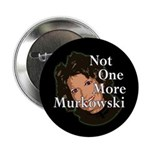 Not One More Murkowski Button