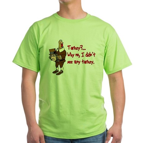 Turkey Disguise Green T-Shirt