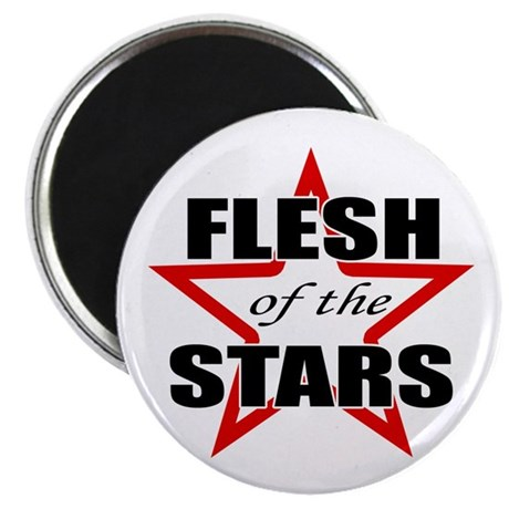 Flesh Of The Stars Magnet