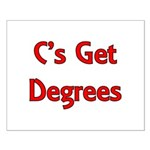 C Gets Degree Small Poster