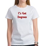C Gets Degree Women's T-Shirt