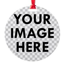 CUSTOM Your Image Ornament