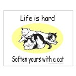 LIFE IS HARD Small Poster