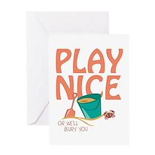Play Nice Greeting Card
