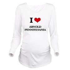 I love Arnold Pennsy Long Sleeve Maternity T-Shirt