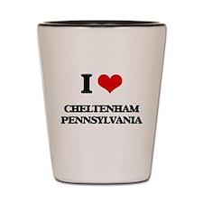 I love Cheltenham Pennsylvania Shot Glass
