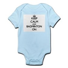 Keep Calm and Badminton ON Body Suit