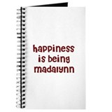 happiness is being Madalynn Journal