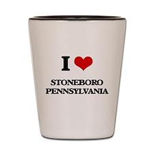 I love Stoneboro Pennsylvania Shot Glass
