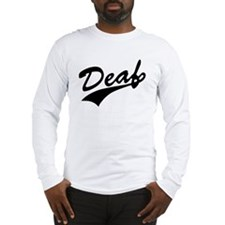 Cute Deaf Long Sleeve T-Shirt