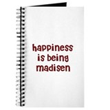 happiness is being Madisen Journal