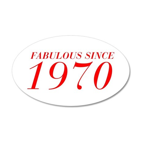 FABULOUS SINCE 1970-Bod red 300 Wall Decal