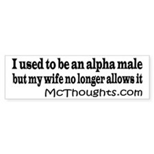 I used to be an alpha male sticker