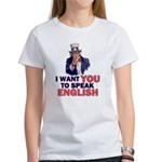 Uncle Sam says Speak English! Women's T-Shirt