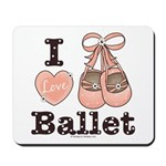 I Love Ballet Shoes Ballerina Pink Brown Mousepad