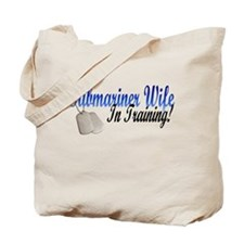 submariner wife in training Tote Bag