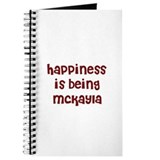 happiness is being Mckayla Journal