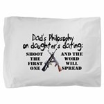 Dad's Philosophy Pillow Sham