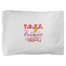 Fantastic Goddaughter Pillow Sham