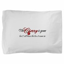 The Cherry is Gone Pillow Sham