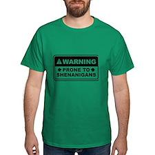 Prone To Shenanigans T-Shirt