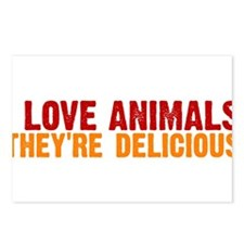 I love animals they're delici Postcards (Package o