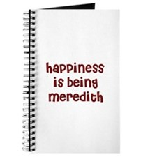happiness is being Meredith Journal