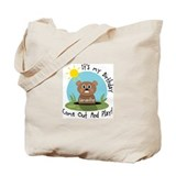 Samantha birthday (groundhog) Tote Bag