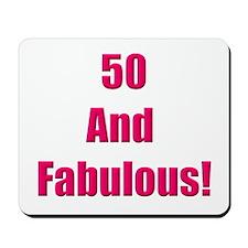 50 and Fabulous Mousepad