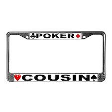 Poker Cousin License Plate Frame