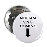 Nubian King Coming Button