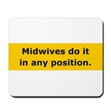 Midwives Do It Mousepad