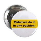 Midwives Do It Button