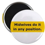 Midwives Do It Magnet