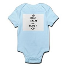 Keep Calm and Flimsy ON Body Suit