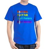 Dont ask, dont tell T-Shirt