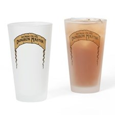 Cos I'm The DM! Drinking Glass