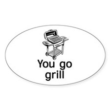 'Go Grill' Oval Decal