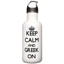 Keep Calm and Greek ON Water Bottle