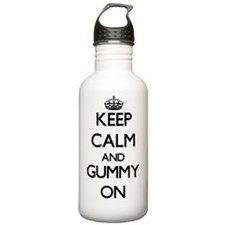 Keep Calm and Gummy ON Water Bottle