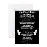 """Oh, Toilet Bowl"" Greeting Card"