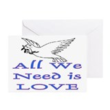 ALL WE NEED IS LOVE! Greeting Cards (Pk of 20)