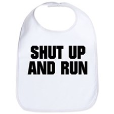 SHUT UP AND RUN Bib