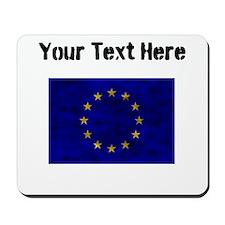 Distressed European Union Flag (Custom) Mousepad