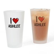 I Love Ashlee Drinking Glass