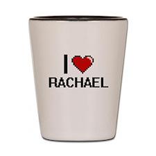 I Love Rachael Shot Glass
