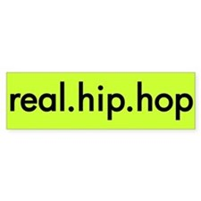 real.hip.hop Bumper Bumper Sticker